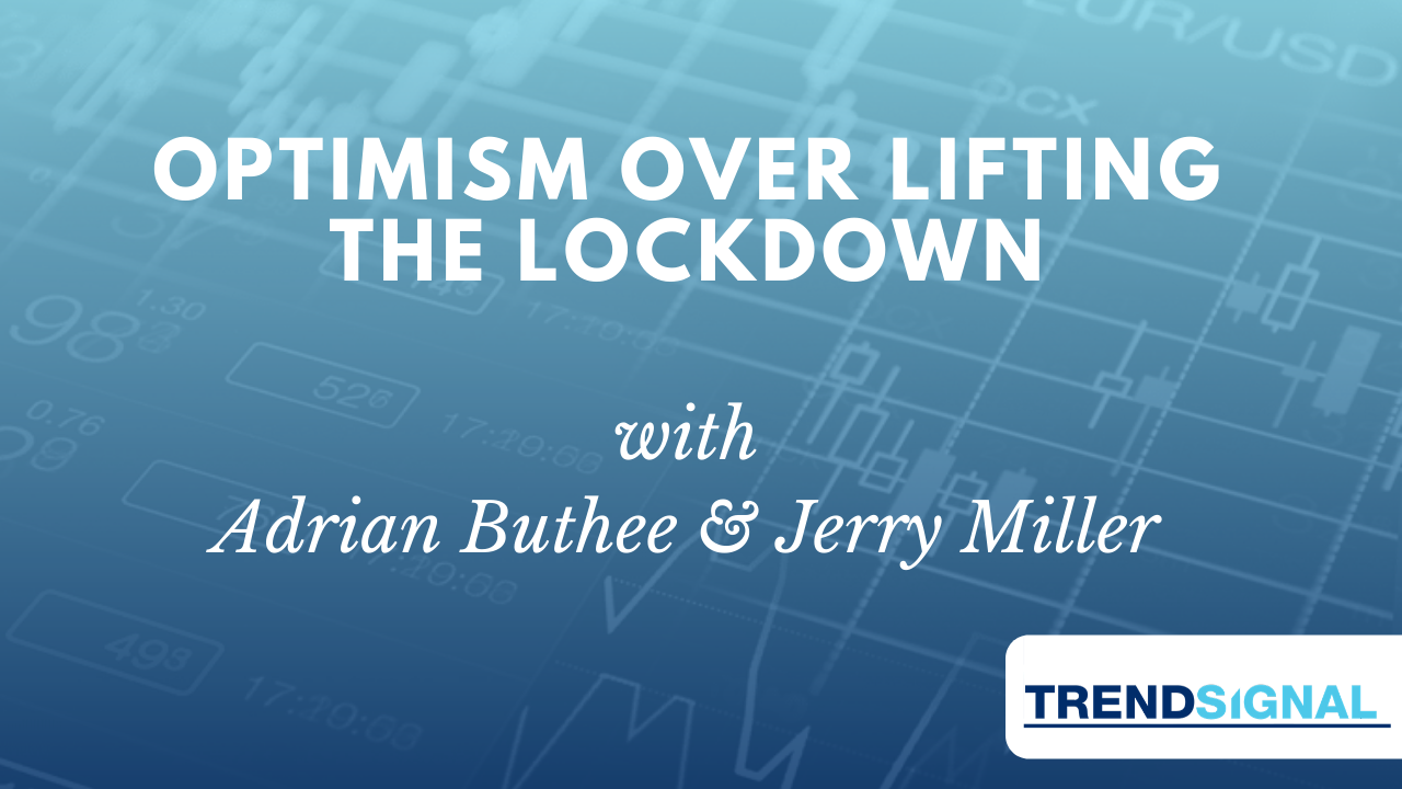 Optimism over Lifting the Lockdown