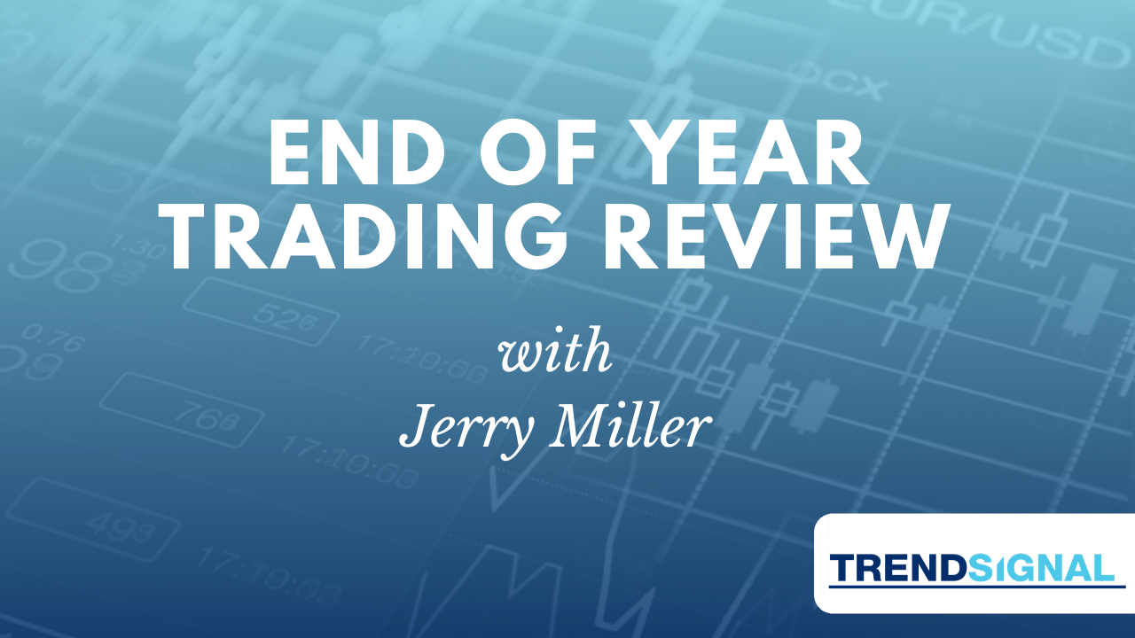 End of Year Trading Review