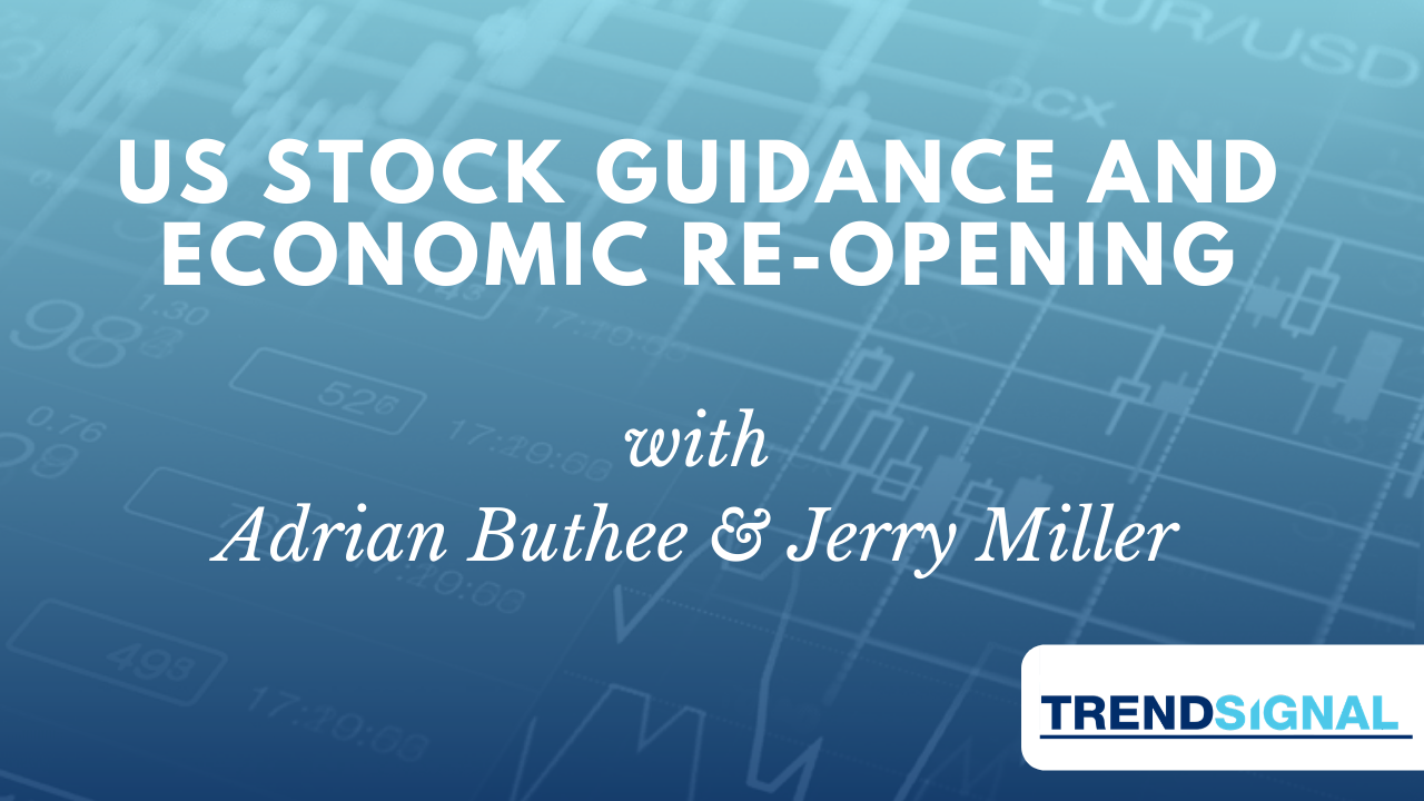 US Stock Guidance and Economic Re-opening